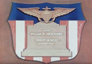 Ensign William W. Abercrombie and Aviation Pilot Robert B. Miles